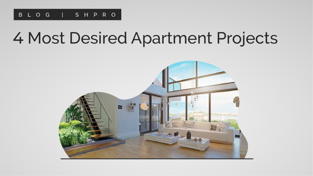4 Most Desired Apartment Projects