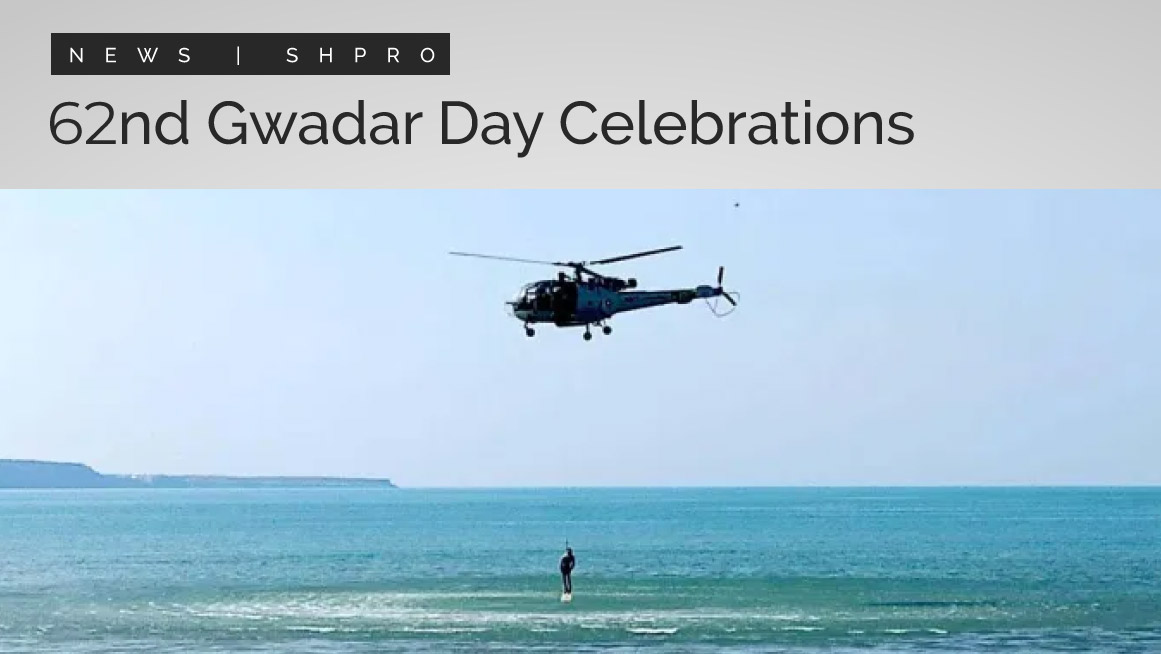 62nd Gwadar Day Celebrations