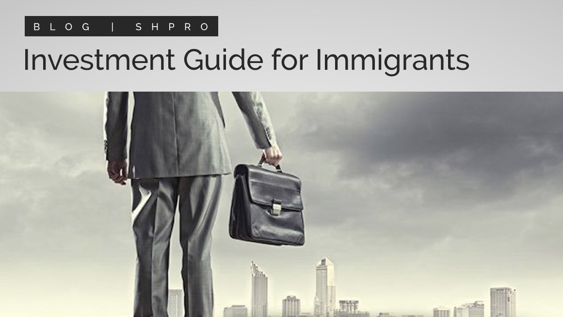 A real estate investment guide for immigrants