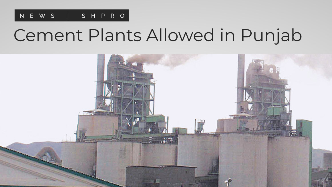Cement Plants Allowed Construction in Punjab