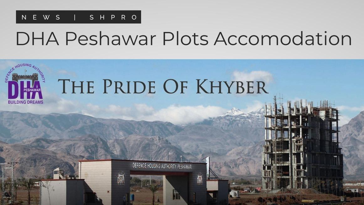 DHA Peshawar to Accommodate 50+ Residential Plots