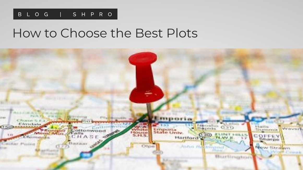 How to select the best plot for your real estate