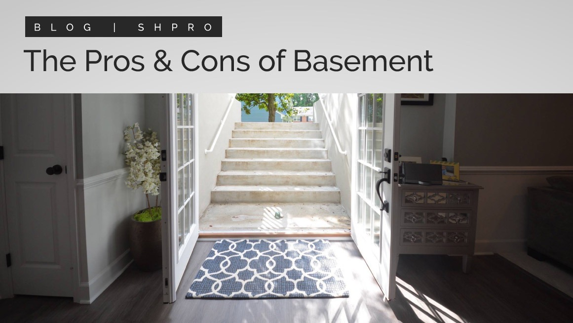 The Pros and Cons of Basements