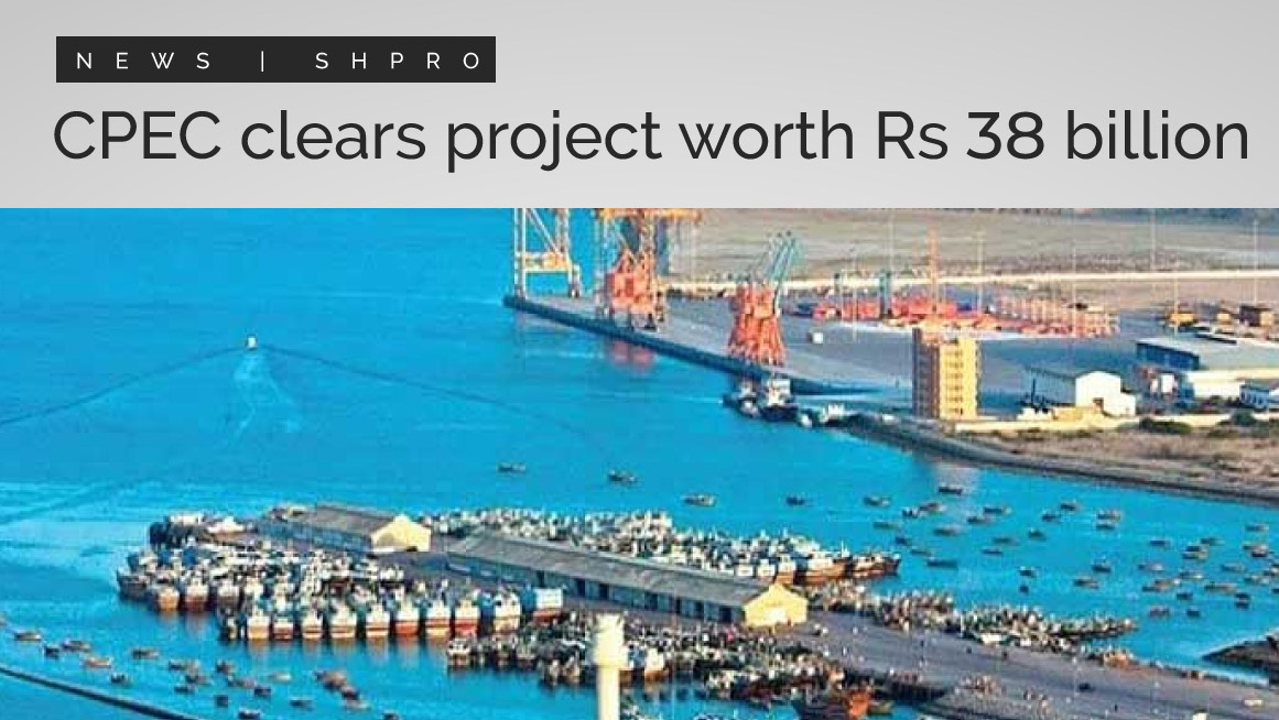 CPEC clears project worth RS. 38 billion