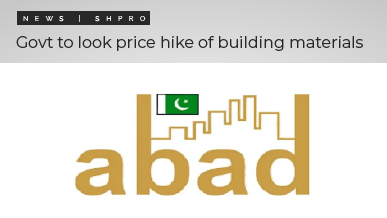 ABAD implores federal government to acknowledge price hike of building materials