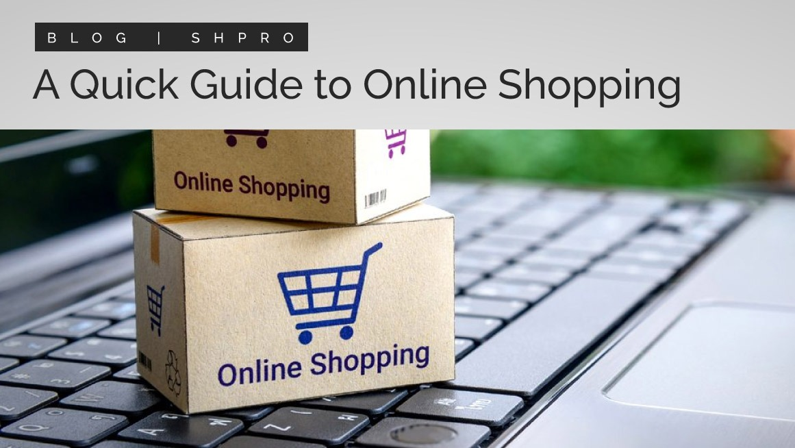 A quick guide for shopping online