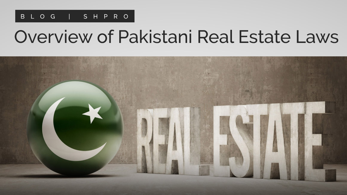 Overview of Pakistani real estate laws