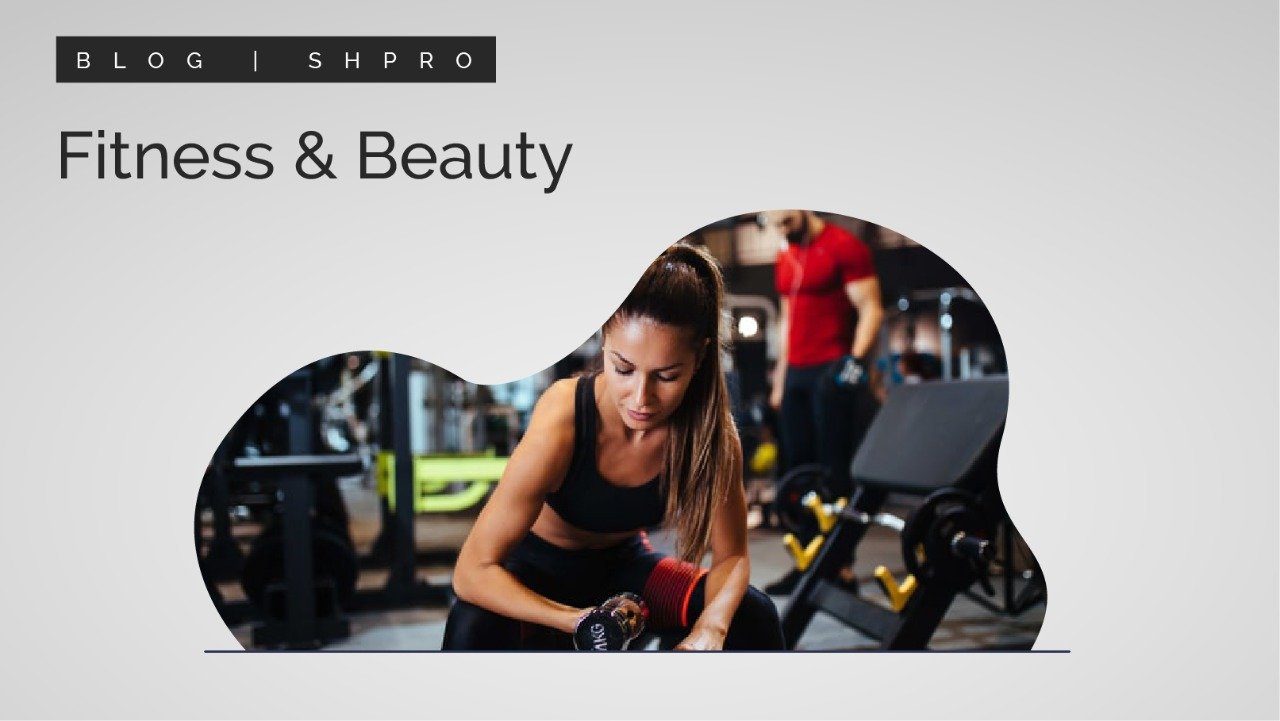 Role Modelling: Fitness & Beauty